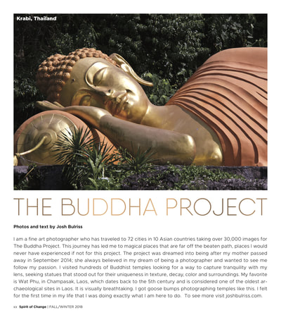 Spirit of Change Magazine , Buddha Project , Zen , Meditation , Photo Essay , Serenity , Tranquility , Buddhism , Photography , Josh Bulriss